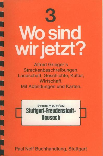 Buch Wo sind wir jetzt? 3 - Strecke 740/774/722 Stuttgart-Freudenstadt-Hausach