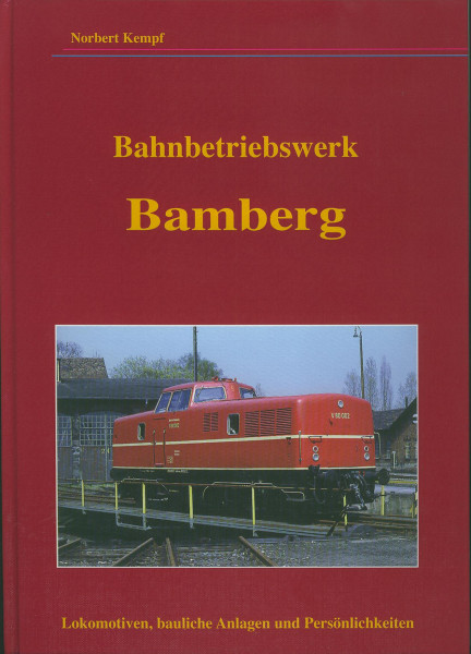 Buch Bahnbetriebswerk Bamberg