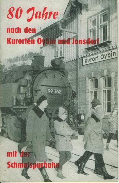 Buch 80 Jahre nach den Kurorten Oybin und Jonsdorf mit der Schmalspurbahn