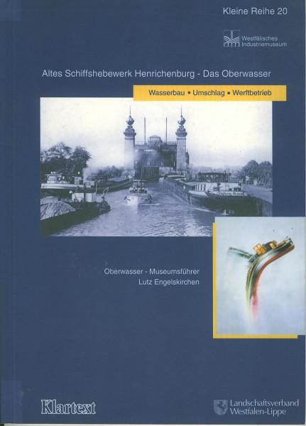 Buch Altes Schiffshebewerk Henrichenburg - Das Oberwasser