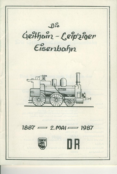 Buch Die Geithain-Leipziger Eisenbahn 1887 - 2.Mai - 1987