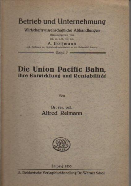 Buch Die Union Pacific Bahn - ihre Entwicklung und Rentabilität