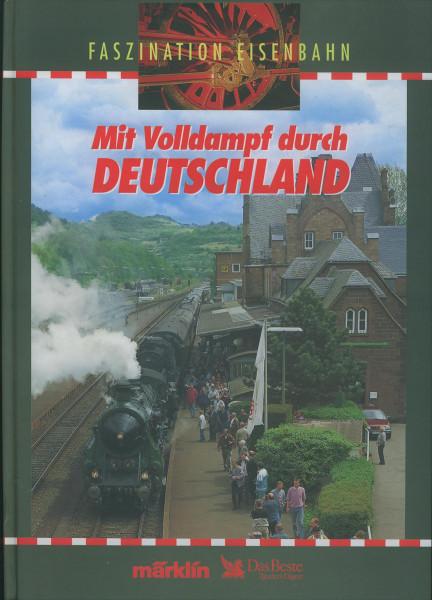 Buch Mit Volldampf durch Deutschland - Faszination Eisenbahn