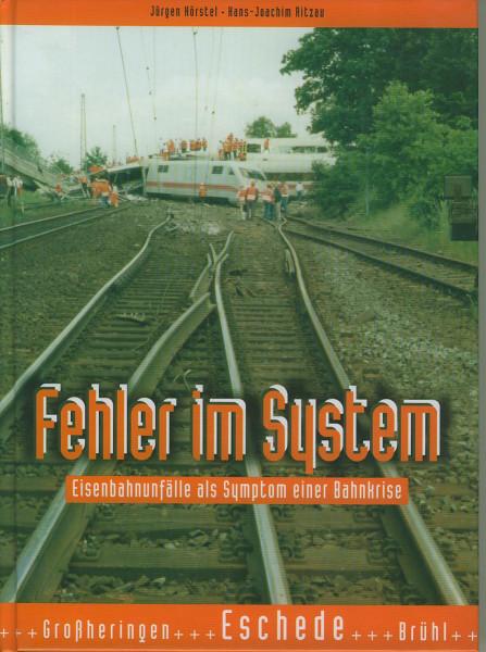 Buch Fehler im System - Großheringen - Eschede - Brühl
