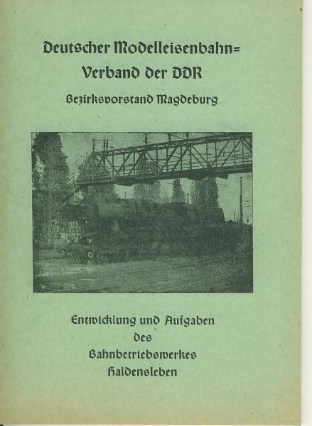 Buch Entwicklung und Aufgaben des Bahnbetriebswerkes Haldensleben