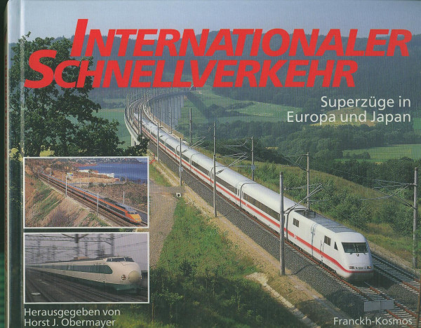 Buch Internationaler Schnellverkehr - Superzüge in Europa und Japan