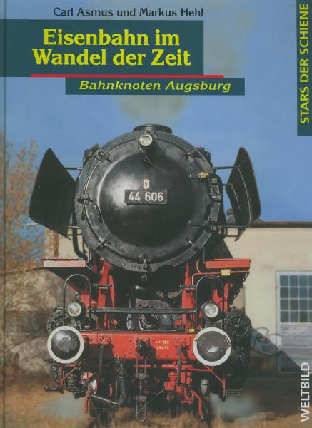 Buch Eisenbahn im Wandel der Zeit - Bahnknoten Augsburg