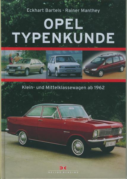 Buch OPEL Typenkunde - Klein- und Mittelklassewagen ab 1962