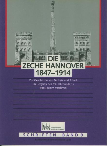 Buch Die Zeche Hannover 1847-1914 -Technik und Arbeit im Bergbau des 19.Jahrhunderts
