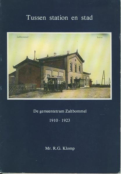 Buch Tussen station en stad - De gemeentetram Zaltbommel 1910-1923