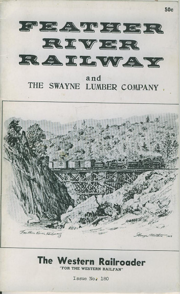 Buch Feather River Railway - The Swayne Lumber Company