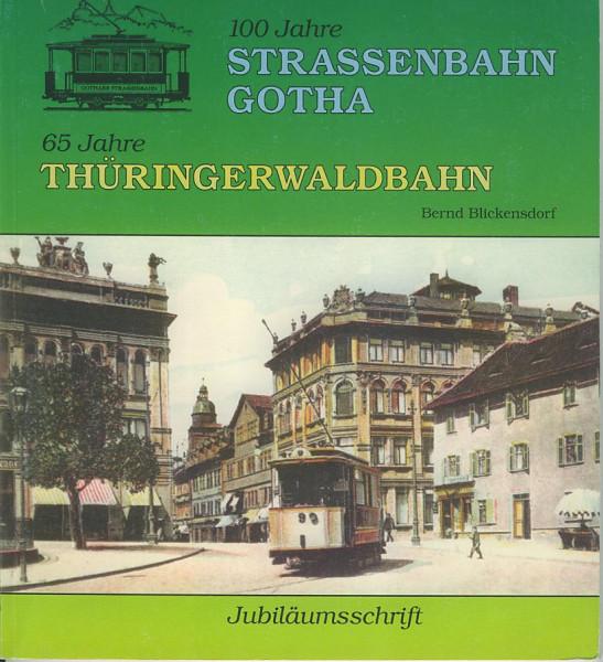 Buch 100 Jahre Straßenbahn Gotha - 65 Jahre Thüringerwaldbahn