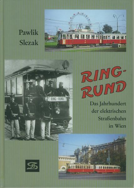 Buch Ring-Rund - das Jahrhundert der elektrischen Straßenbahn in Wien