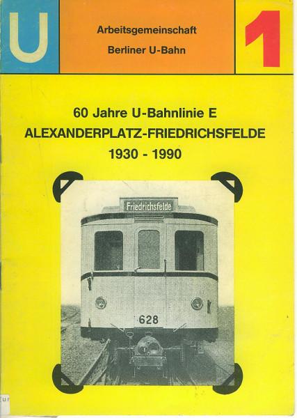 Buch 65 Jahre U-Bahnlinie E - Alexanderplatz-Friedrichsfelde - 1930-1990