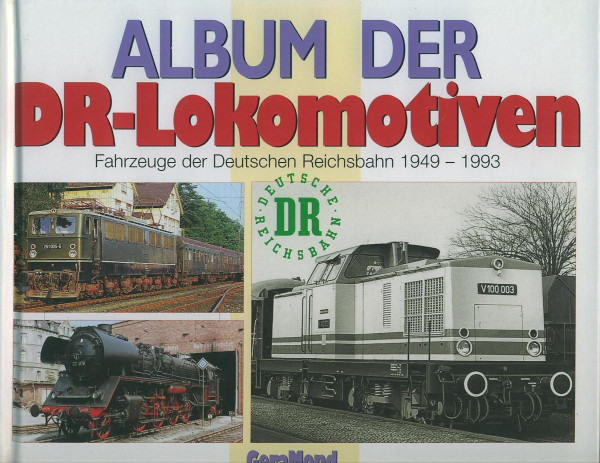 Buch Album der DR-Lokomotiven 1949-1993 - Fahrzeuge der Deutschen Reichsbahn