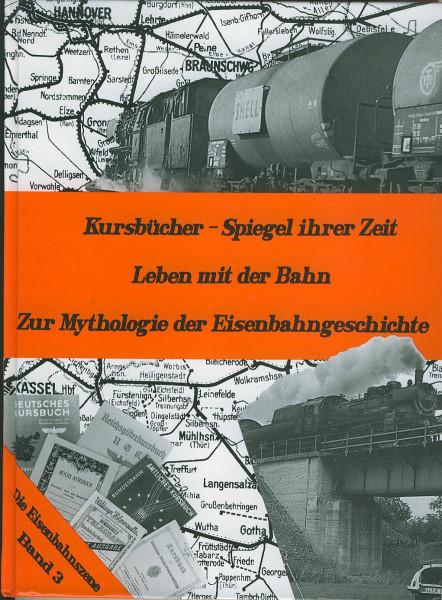 Buch Kursbücher - Spiegel ihrer Zeit - Zur Mythologie der Eisenbahngeschichte