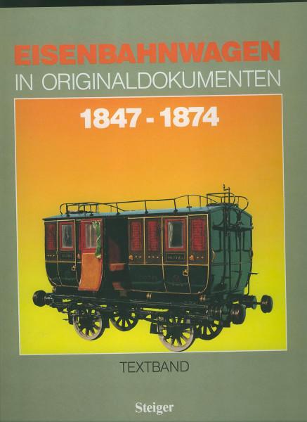 Buch Eisenbahnwagen 1847-1874 in Originaldokumenten - REPRINT