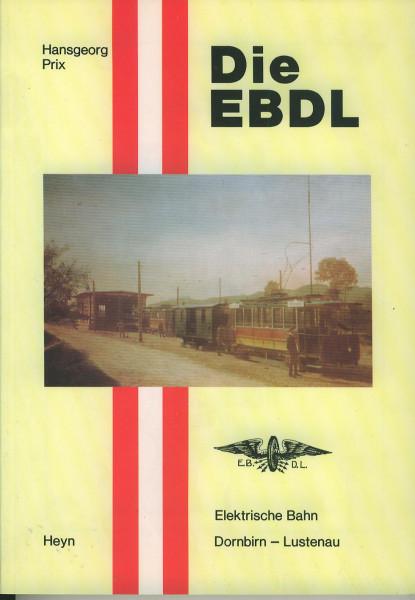 Buch Elektrische Bahn Dornbirn-Lustenau - Die EBDL 1902-1938