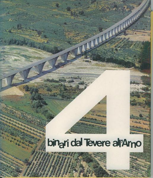 Buch 4 Binari dal Tevere all'Arno - viergleisig vom Tiber bis zum Arno