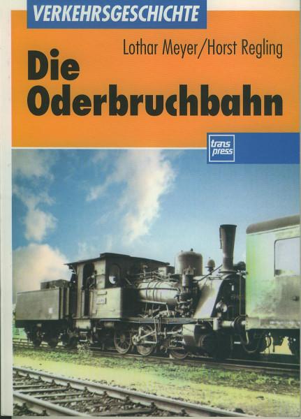 Buch Die Oderbruchbahn - Kleinbahn in der Mark Brandenburg