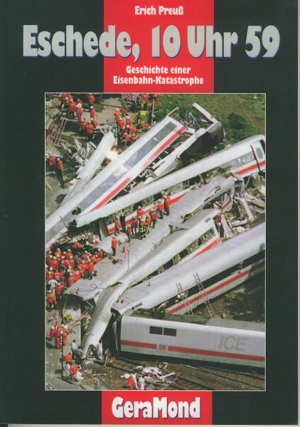Buch Eschede, 10 Uhr 59 - Geschichte einer Eisenbahn-Katastrophe