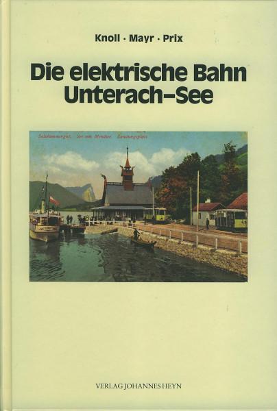 Buch Die elektrische Bahn Unterach-See