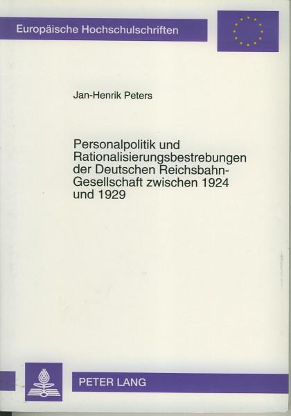 Buch Personalpolitik und Rationalisierungs-Bestrebungen der DRG zwischen 1924/29