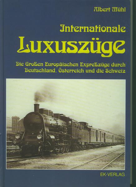 Buch Internationale Luxuszüge - Die Großen Europäischen Expresszüge