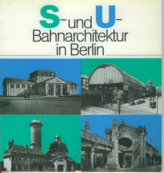 Buch S- und U- Bahnarchitektur in Berlin