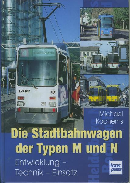 Buch Die Stadtbahnwagen der Typen M und N - Entwicklung/Technik/Einsatz