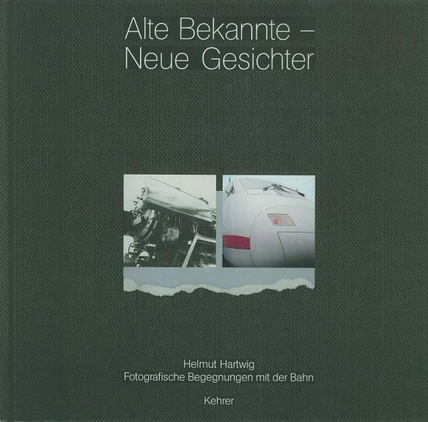 Buch Alte Bekannte - Neue Gesichter -Fotografische Begnungen mit der Bahn