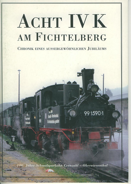 Buch Acht IV K am Fichtelberg - Chronik eines außergewöhnlichen Jubiläums