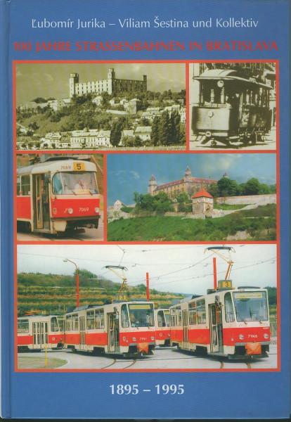 Buch 100 Jahre Strassenbahnen in Bratislava - 1895-1995