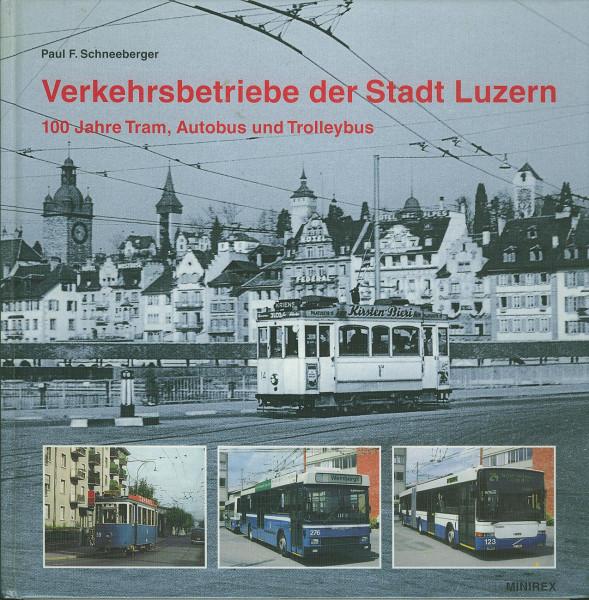 Buch Verkehrsbetriebe der Stadt Luzern - 100 Jahre Tram, Autobus und Trolleybus