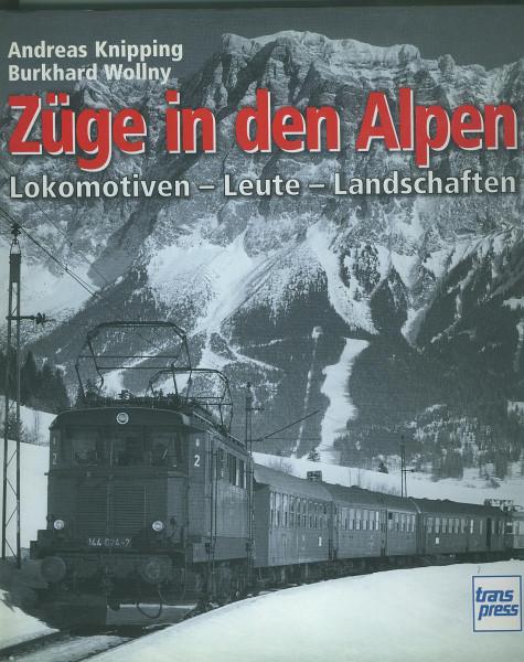 Buch Züge in den Alpen - Lokomotiven - Leute - Landschaften