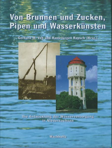Buch Von Brunnen und Zucken, Pipen und Wasserkünsten