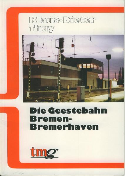 Buch Die Geestebahn Bremen-Bremerhaven