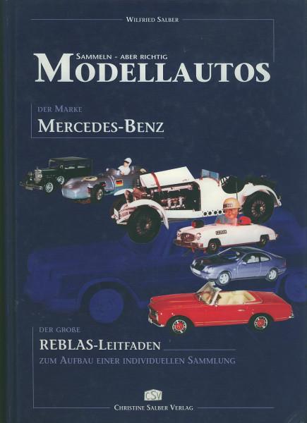 Buch Sammeln - aber richtig - Modellautos der Marke Mercedes-Benz