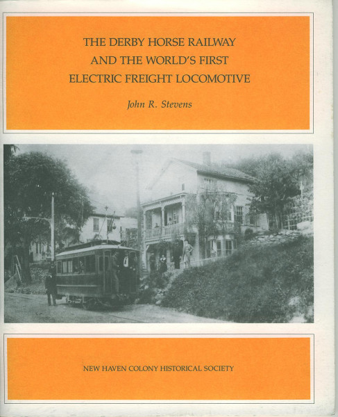 Buch The Derby Horse Railway and the World's first Electric Freight Locomotive