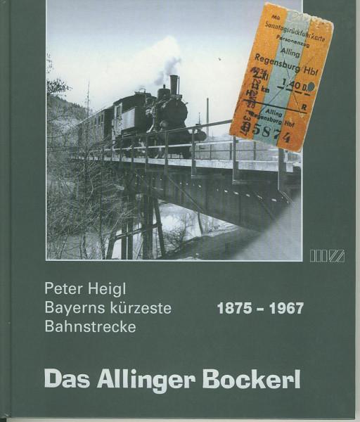 Buch Das Allinger Bockerl 1875-1967 - Bayerns kürzeste Bahnstrecke