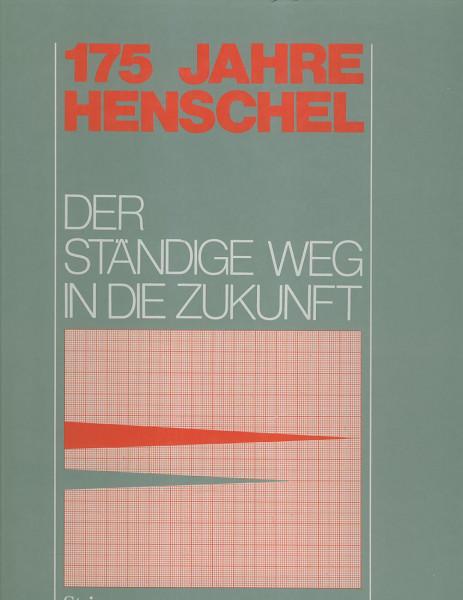 Kom: 175 Jahre Henschel - der ständige Weg in die Zukunft