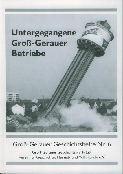 Buch Untergegangene Groß-Gerauer Betriebe