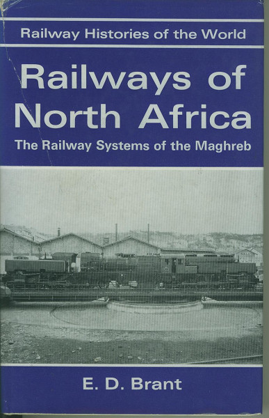 Buch Railways of North Africa - The Railway Systems of the Maghreb