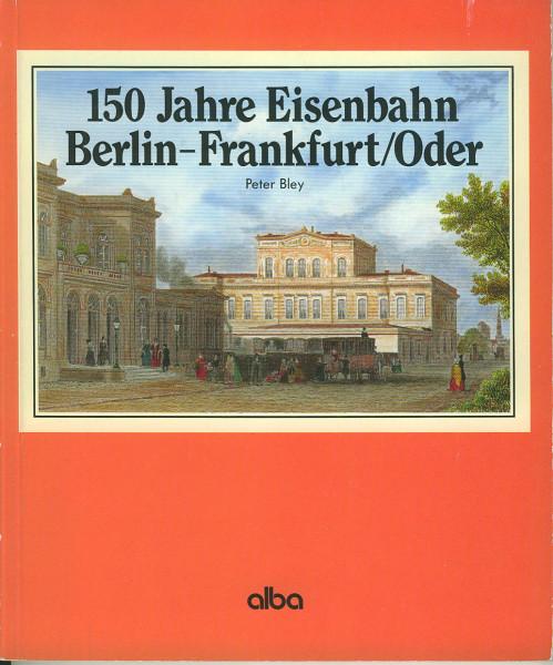 Buch 150 Jahre Eisenbahn Berlin-Frankfurt/Oder