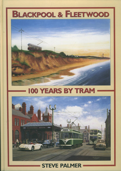 Buch Blackpool & Fleetwood - 100 Years by Tram