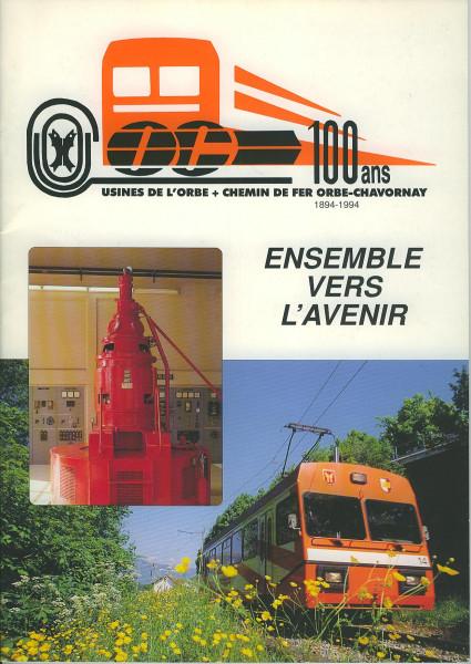 Buch 100 ans Usines de l'Orbe + Chemin de fer Orbe-Chavronay 1894-1994