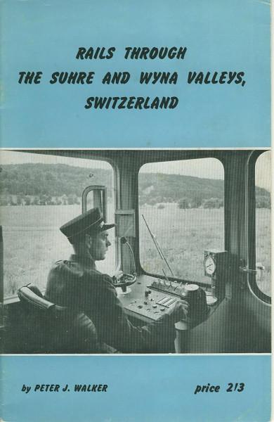 Kom: Rails through the Suhre and Wyna Valleys, Switzerland