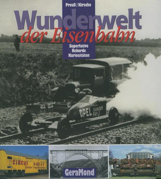 Buch Wunderwelt der Eisenbahnen - Superlative, Rekorde, Kuriositäten
