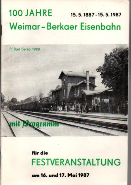 Buch 100 Jahre Weimar-Berkaer Eisenbahn 15.5.1887 - 15.05.1987