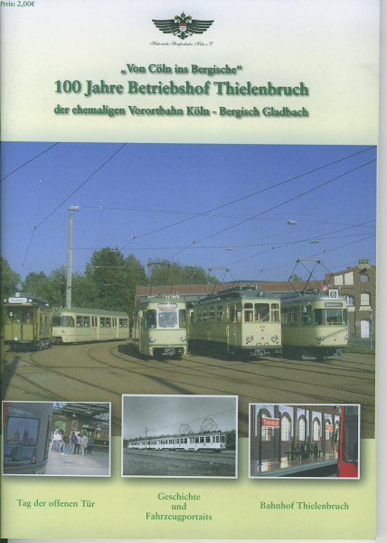 Buch 100 Jahre Betriebshof Thielenbruch - von Cöln ins Bergische